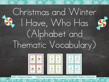 """Christmas and Winter """"I Have...Who Has"""" Alphabet and Thematic Vocabulary Center"""