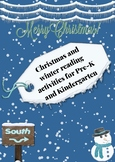 Christmas and Winter Reading Activity for Pre - K and Kind
