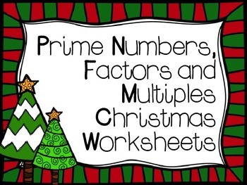Prime Numbers, Factors, and Multiples Christmas Worksheets
