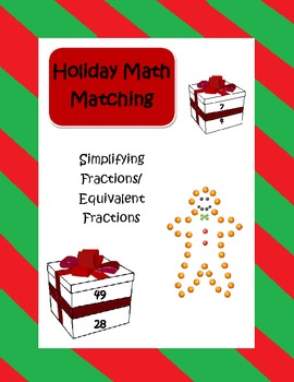 Christmas and holiday fraction math (equivalent numbers and simplifying)