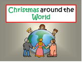 Christmas around the World - Writing an Informative Report