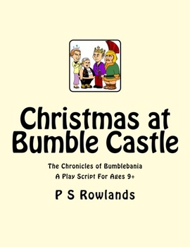 Christmas at Bumble Castle - Play Script