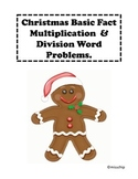 Christmas basic fact multiplication and division word problems