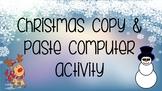Christmas copy & paste computer activity