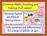 Christmas Maths Doubling and Halving (Full Lesson)