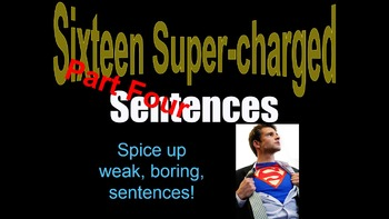 PART FOUR Sentence Variety Powerpt. w/ Video Clips Grade 5 6 7 8 9 Creative Fun