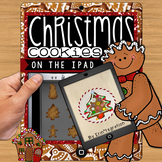 Christmas Cookie iPad Activities for Math & Writing