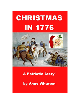 Christmas in 1776 - A Patriotic Story