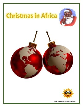 (AFRICA GEOGRAPHY) Christmas in Africa - Reading guide