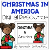 Christmas in America Powerpoint and Digital Resource