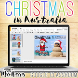 Christmas in Australia for Google Classroom