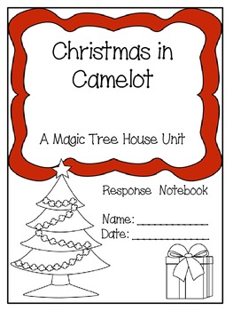Christmas in Camelot: A Magic Tree House Study (30 Pages)