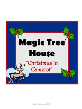 Christmas in Camelot Magic Tree House #29 Comprehension Novel Study for CCSS