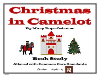 Christmas in Camelot - MTH Common Core Book Study