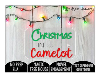 Christmas in Camelot Text Dependent Questions