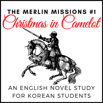 Christmas in Camelot, an English Novel Study for Korean Students
