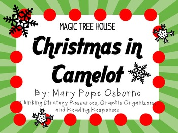 Christmas in Camelot by Mary Pope Osborne:  A Complete Literature Study!