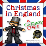 CHRISTMAS AROUND THE WORLD:  CHRISTMAS IN ENGLAND
