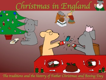Christmas in England, the History of Father Christmas and Boxing Day with Pepper