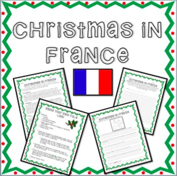 Christmas in France -  Informational Text, Questions, and