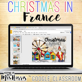 Christmas in France for Google Classroom