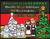 Christmas in Germany Double Digit Addition NO Regrouping Math CRAFT