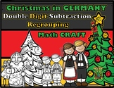 Christmas in Germany Double Digit Subtraction With Regrouping Math CRAFT