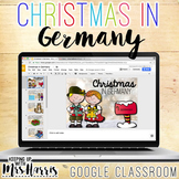 Christmas in Germany for Google Classroom