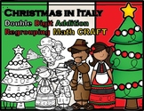 Christmas in Italy Double Digit Addition With Regrouping