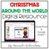 Digital Christmas Around the World: A PowerPoint and Googl