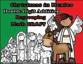 Christmas in Mexico Double Digit Addition Regrouping Math CRAFT