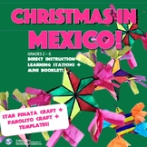 Christmas in Mexico! Two Parts Include Lesson + Stations - Crafts, Mini Booklet