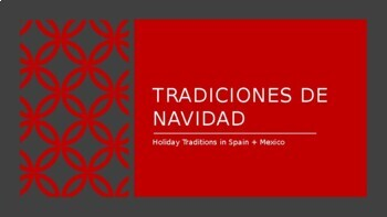 Christmas in Mexico & Spain - Culture PPT