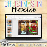 Christmas in Mexico for Google Classroom
