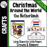 Christmas in Netherlands Crafts