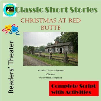 Christmas in Red Butte A Readers' Theater Adaptation with Activities