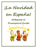 Christmas in Spain Powerpoint Guide or Webquest
