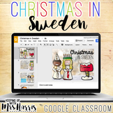 Christmas in Sweden for Google Classroom