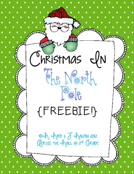 Christmas in The North Pole Reader {FREE}