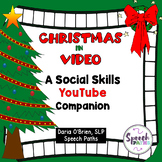 Christmas in Video: A Social Skills YouTube Companion