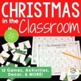 Christmas in the Classroom:  A Holiday Survival Kit