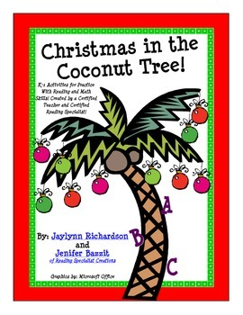 Christmas in the Coconut Tree! K-1 Literacy & Math Activities