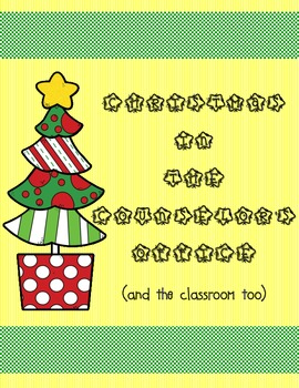 Christmas in the Counselor's Office (and the classroom too)