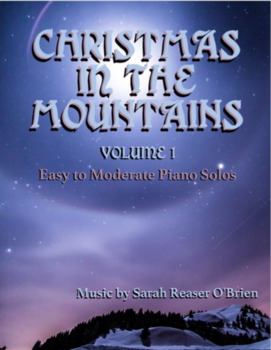 Christmas in the Mountains, Volume 1 *PIANO SONGBOOK*