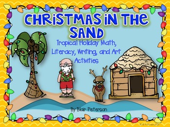 Christmas in the Sand: Tropical Holiday Math, Literacy, and Art Activities