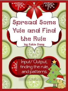 Christmas input/output, patterns, extending tables(Common Core and TEKS based)