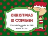 Christmas is Coming! A Kindergarten Unit Aligned to CCSS