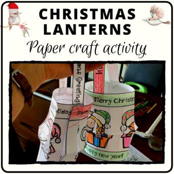 Christmas lantern activity decoration Australian spelling