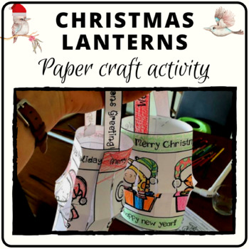 Christmas lantern procedure activity and decoration with Australian spelling