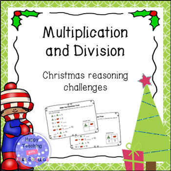 Christmas math reasoning challenges - multiplication and division